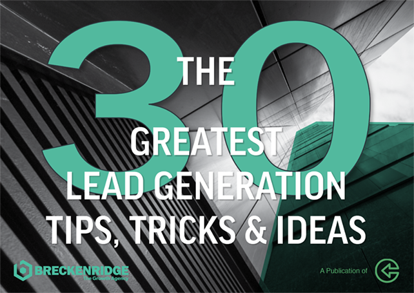 30 Unmissable Lead Generation Tips